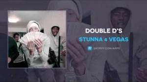 Stunna 4 Vegas - Double D